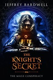 amazon bargain ebooks The Knight's Secret (The Mage Conspiracy Book 1) Epic Fantasy by Jeffrey Bardwell