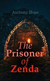 amazon bargain ebooks The Prisoner of Zenda Fantasy/Adventure by Anthony Hope
