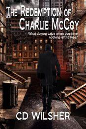 bargain ebooks The Redemption of Charlie McCoy Crime Thriller by CD Wilsher