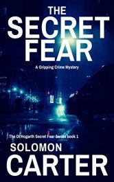 bargain ebooks The Secret Fear Crime Mystery by Solomon Carter