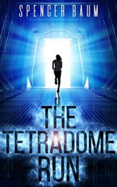 bargain ebooks The Tetradome Run Science Fiction by Spencer Baum