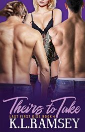 amazon bargain ebooks Theirs to Take (The Last First Kiss Book 4) Erotic Romance by K.L. Ramsey