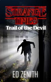 bargain ebooks Trail of the Devil (Strange Times) Mystery by Ed Zenith