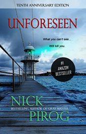 amazon bargain ebooks Unforeseen: Tenth Anniversary Edition Suspense Thriller by Nick Pirog