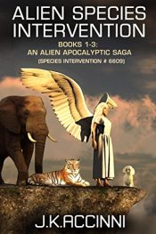 bargain ebooks Alien Species Intervention: Books 1-3 Science Fiction by J.K. Accinni