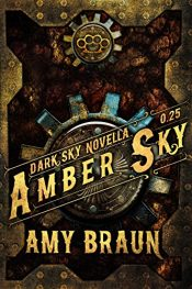 amazon bargain ebooks Amber Sky: A Dark Sky Prequel Novella Dark Fantasy Horror by Amy Braun