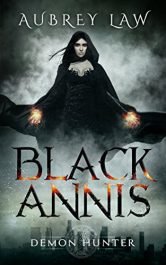 amazon bargain ebooks Black Annis: Demon Hunter Horror/Dark Fantasy by Aubrey Law