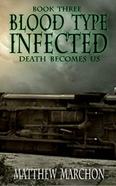 amazon bargain ebooks Blood Type Infected 3: Death Becomes Us Young Adult/Teen Horror by Matthew Marchon