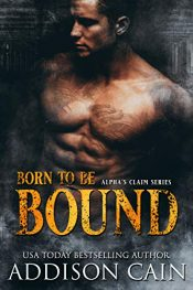 bargain ebooks Born to be Bound Dark Romance by Addison Cain