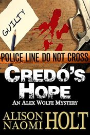 amazon bargain ebooks Credo's Hope (Alex Wolfe Mysteries Book 1) Action Adventure Mystery by Alison Naomi Holt