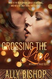 bargain ebooks Crossing the Line Erotic Romance by Ally Bishop