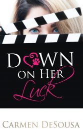 bargain ebooks Down on Her Luck Chick Lit Romance by Carmen DeSousa