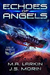 bargain ebooks Echoes of Angels SciFi Adventure by M.A. Larkin & J.S. Morin