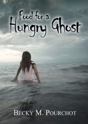 bargain ebooks Food for a Hungry Ghost Young Adult/Teen Horror by Becky M. Pourchot