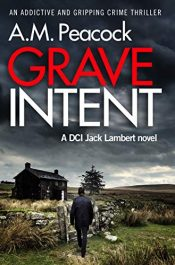 bargain ebooks Grave Intent Crime Thriller by A.M. Peacock