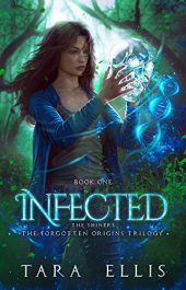 bargain ebooks Infected: The Shiners Science Fiction by Tara Ellis