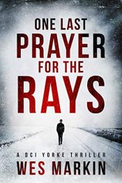bargain ebooks One Last Prayer for the Rays Mystery / Thriller by Wes Markin