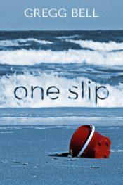 bargain ebooks One Slip Literary Thriller by Gregg Bell
