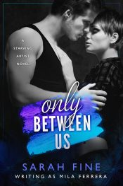 bargain ebooks Only Between Us New Adult Contemporary Romance by Sarah Fine