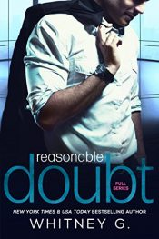 bargain ebooks Reasonable Doubt: Full Series Erotic Romance by Whitney G.