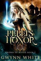 bargain ebooks Rebel's Honor Epic Fantasy by Gwynn White