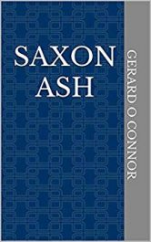 amazon bargain ebooks Saxon Ash Historical Fiction by Gerard O Connor
