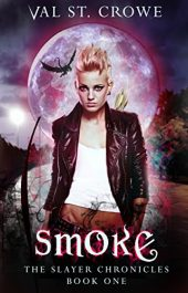 amazon bargain ebooks Smoke (The Slayer Chronicles Book 1) Fantasy by Val St. Crowe