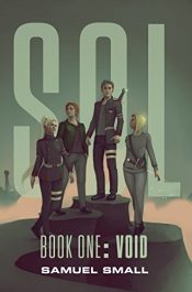 amazon bargain ebooks Sol Book One: Void Fantasy by Samuel Small