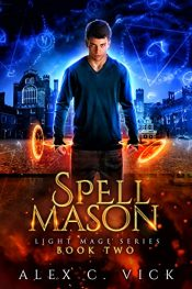 bargain ebooks Spell Mason Young Adult/Teen Fantasy by Alex C. Vick