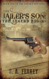 bargain ebooks The Jailer's Son Historical Fiction by S. A. Ferkey