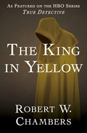 amazon bargain ebooks The King in Yellow Classic Horror by Robert W. Chambers