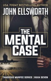 bargain ebooks The Mental Case Legal Thriller by John Ellsworth