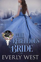 bargain ebooks The Rebellious Bride Historical Romance by Everly West