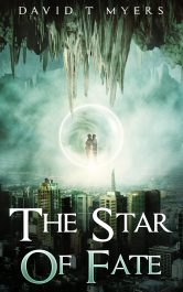 bargain ebooks The Star of Fate Urban Fantasy / Mystery by David T Myers