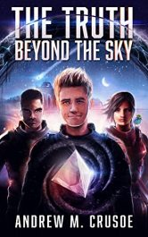 amazon bargain ebooks The Truth Beyond the Sky Science Fiction by Andrew M. Crusoe