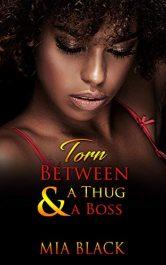 bargain ebooks Torn Between A Thug & A Boss Romance by Mia Black