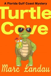 amazon bargain ebooks Turtle Cove Cozy Mystery by Marc Landau