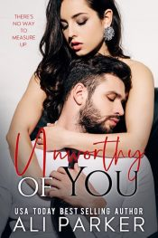 bargain ebooks Unworthy of You Contemporary Romance by Ali Parker