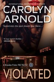 bargain ebooks Violated Mystery by Carolyn Arnold