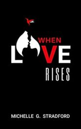 bargain ebooks When Love Rises Poetry, Prose Romance by Michelle G. Stradford
