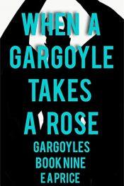 amazon bargain ebooks When a Gargoyle Takes a Rose Horror by E A Price