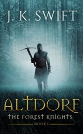 bargain ebooks ALTDORF: The Forest Knights, Book 1 Historical Fiction by J. K. Swift