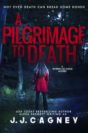 bargain ebooks A Pilgrimage to Death Mystery by J. J. Cagney & Alexa Padgett