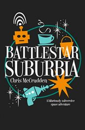 bargain ebooks Battlestar Suburbia SciFi Adventure by Chris McCrudden