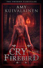 amazon bargain ebooks Cry of the Firebird Dark Fantasy by Amy Kuivalainen