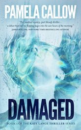 amazon bargain ebooks DAMAGED: A Kate Lange Thriller Thriller by Pamela Callow