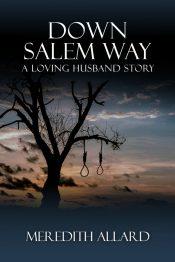 bargain ebooks Down Salem Way Historical Romantic Fantasy by Meredith Allard