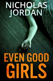 bargain ebooks Even Good Girls Mystery by Nicholas Jordan