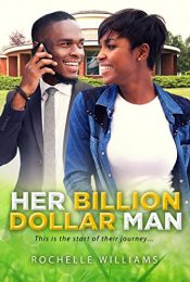 amazon bargain ebooks Her Billion Dollar Man 1 Erotic Romance by Rochelle Williams