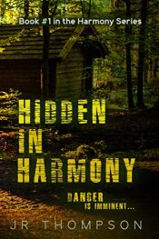 amazon bargain ebooks Hidden in Harmony: Danger is Imminent YA/Teen Horror by JR Thompson